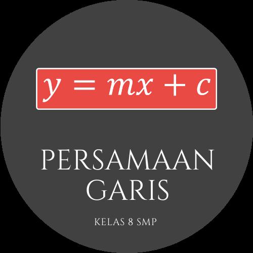 Matematika Kelas 8 - Persamaan Garis