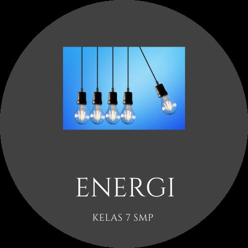 Fisika Kelas 7 - Energi Potensial, Energi Kinetik, Kekekalan Energi